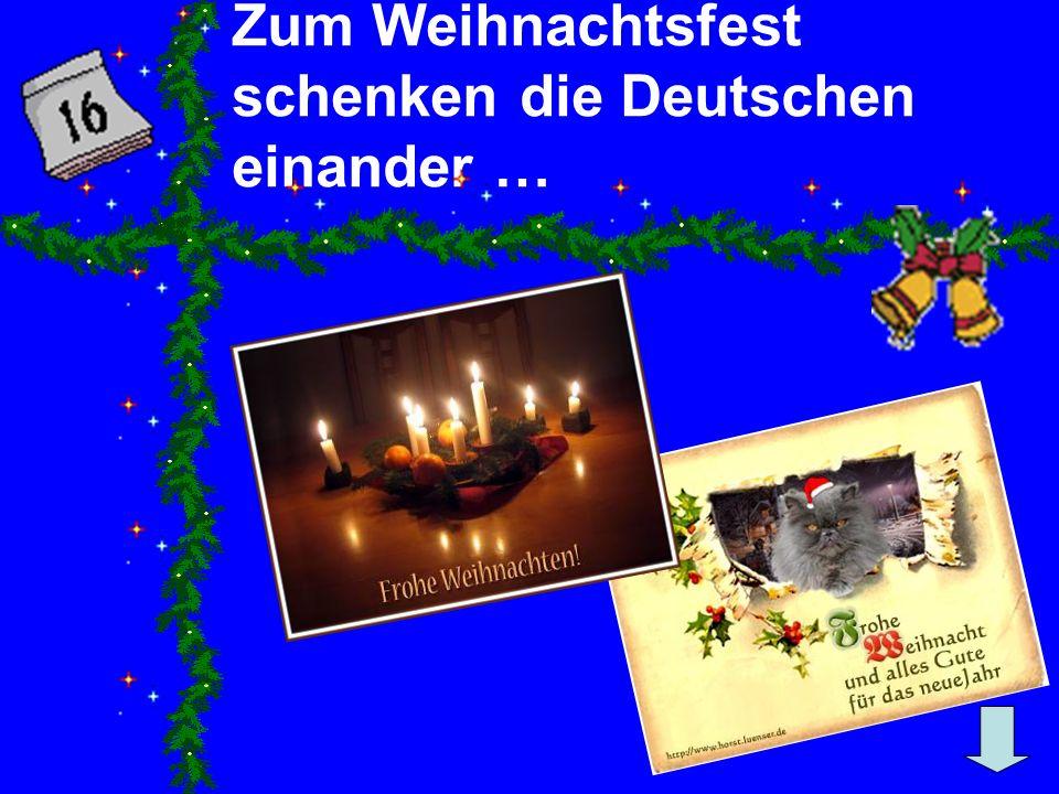 Zum Weihnachtsfest schenken die Deutschen einander …