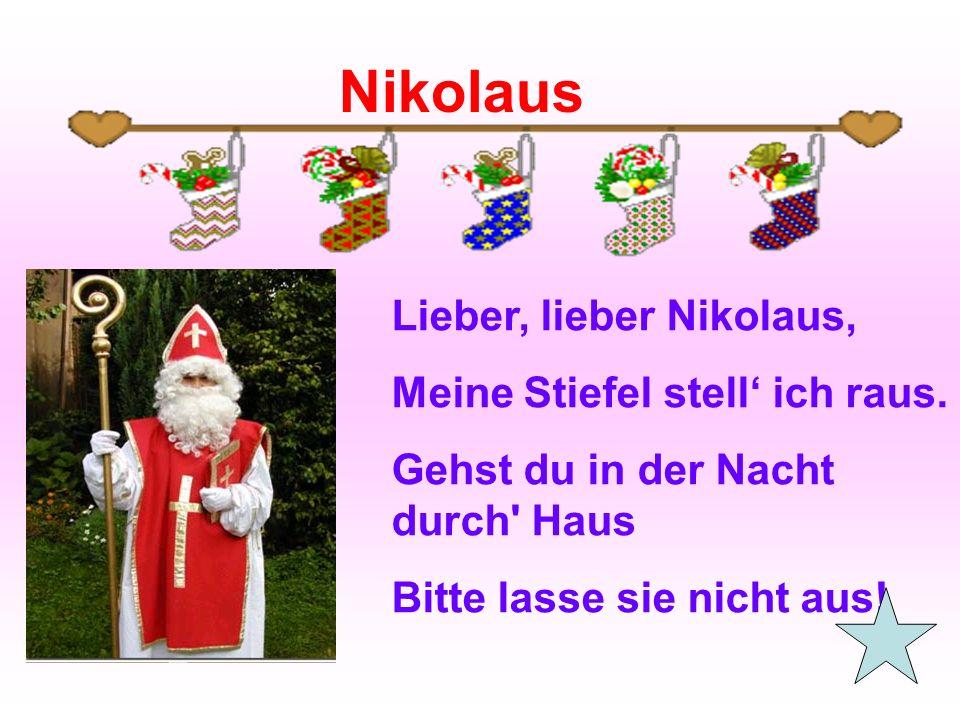 Nikolaus Lieber, lieber Nikolaus, Meine Stiefel stell' ich raus.