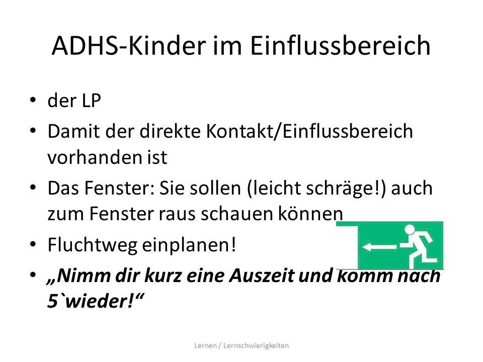 ADHS-Kinder im Einflussbereich