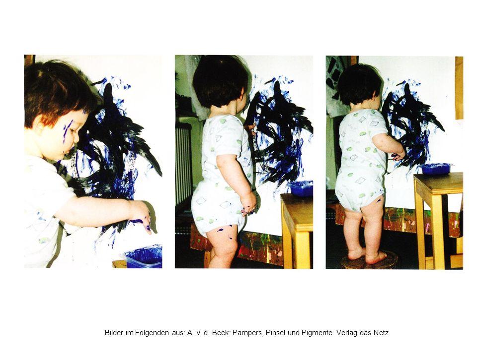 Bilder im Folgenden aus: A. v. d. Beek: Pampers, Pinsel und Pigmente