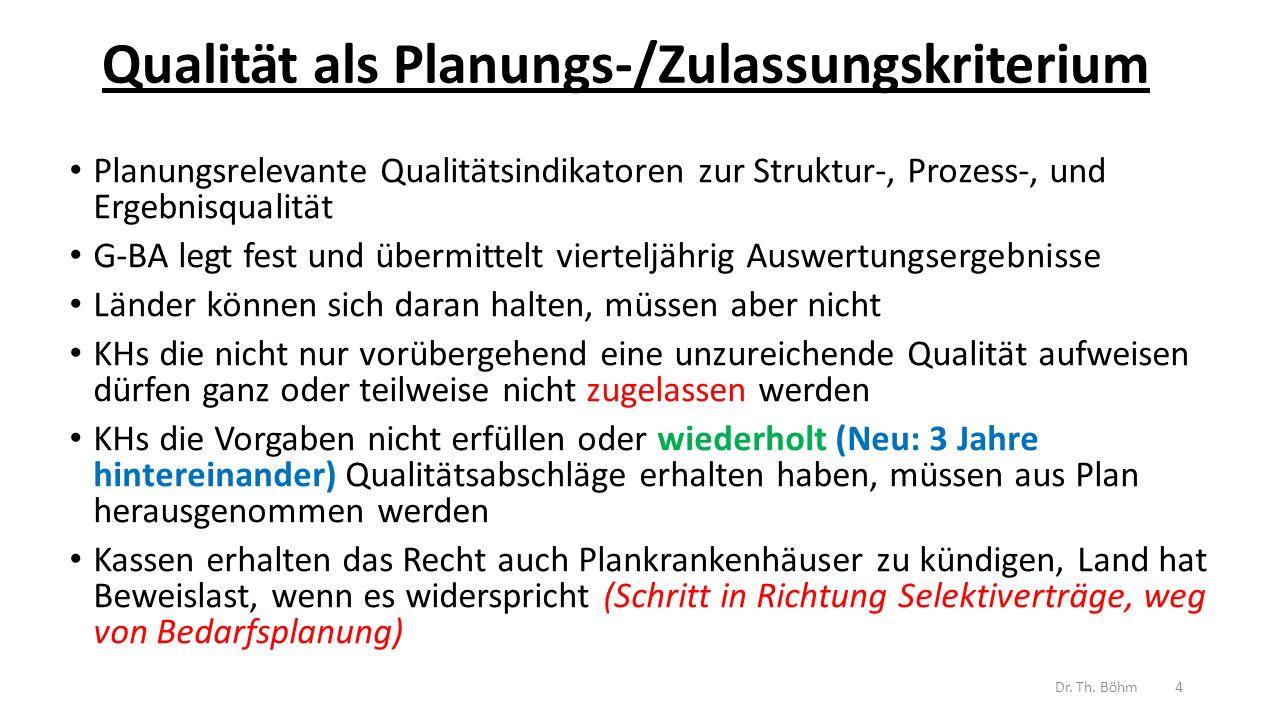 Qualität als Planungs-/Zulassungskriterium