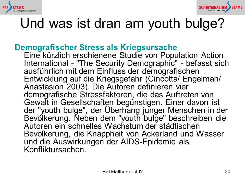 Und was ist dran am youth bulge