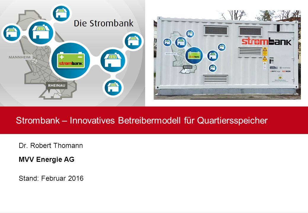 Strombank – Innovatives Betreibermodell für Quartiersspeicher