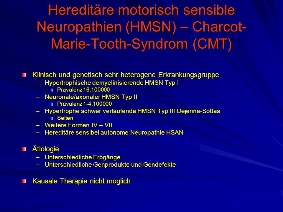 Hereditäre motorisch sensible Neuropathien (HMSN) – Charcot-Marie-Tooth-Syndrom (CMT)