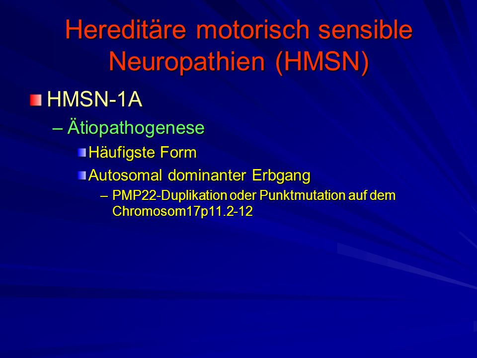 Hereditäre motorisch sensible Neuropathien (HMSN)