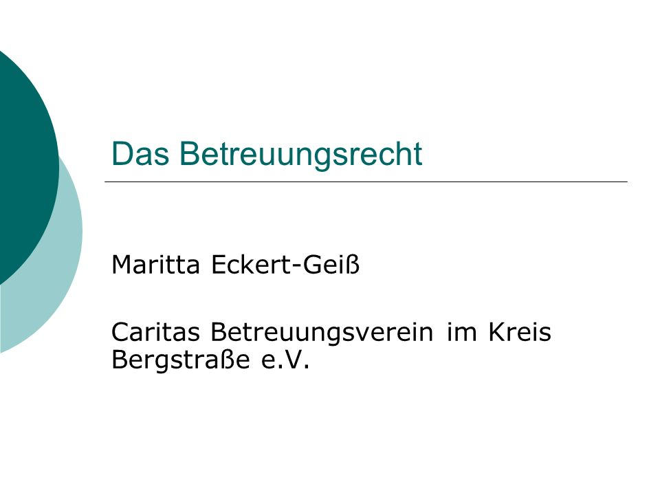 Maritta Eckert-Geiß Caritas Betreuungsverein im Kreis Bergstraße e.V.