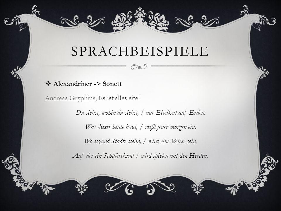 Sprachbeispiele Alexandriner -> Sonett
