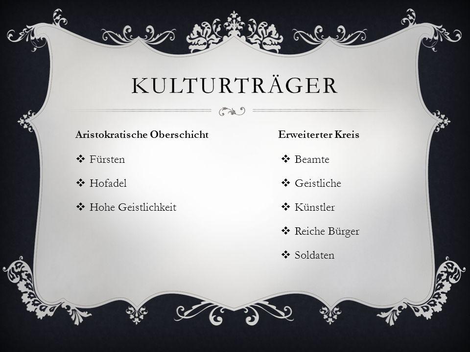 kulturträger Fürsten Hofadel Hohe Geistlichkeit Beamte Geistliche