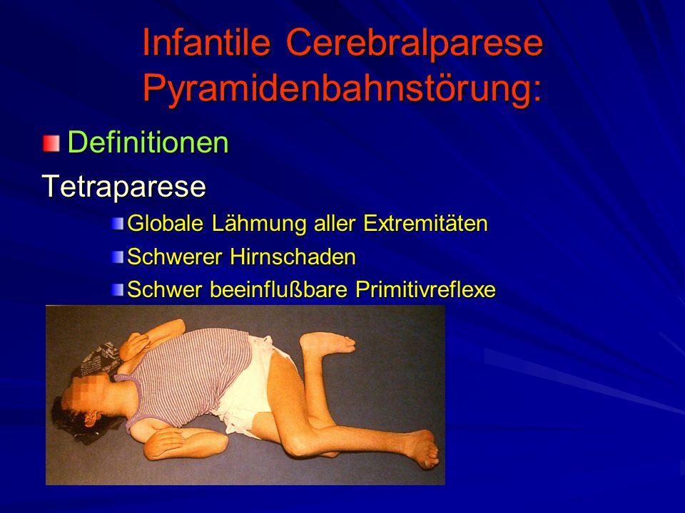 Infantile Cerebralparese Pyramidenbahnstörung:
