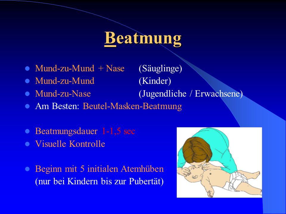 Beatmung Mund-zu-Mund + Nase (Säuglinge) Mund-zu-Mund (Kinder)