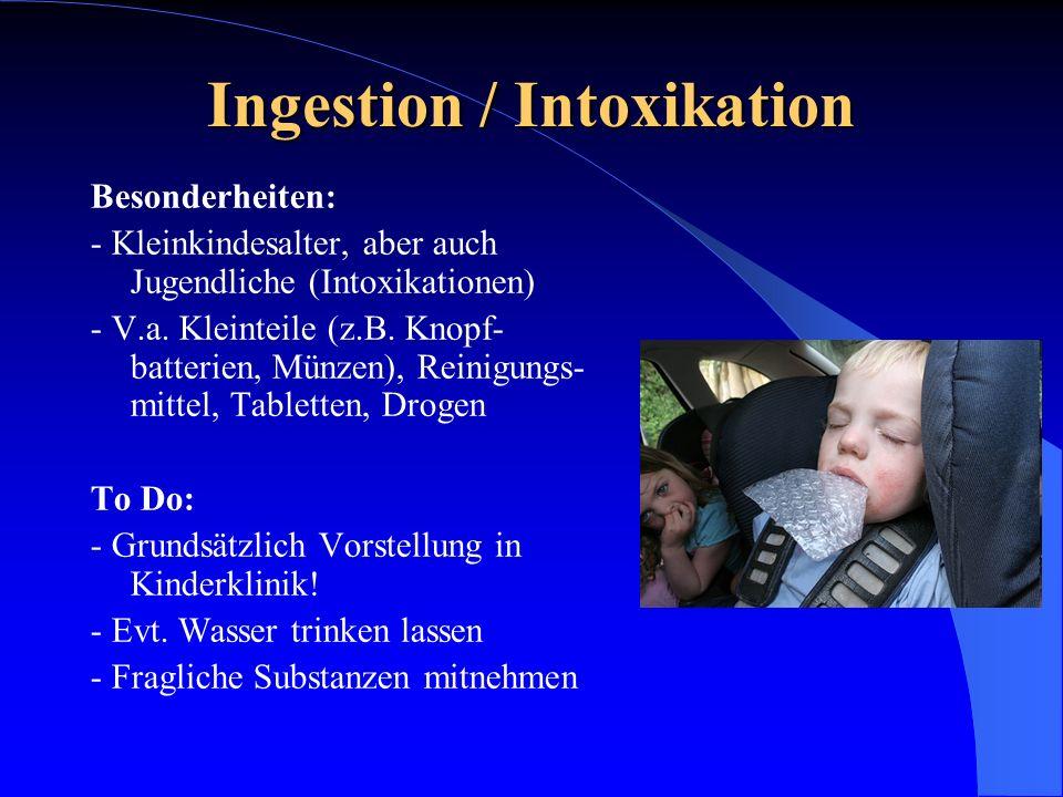 Ingestion / Intoxikation