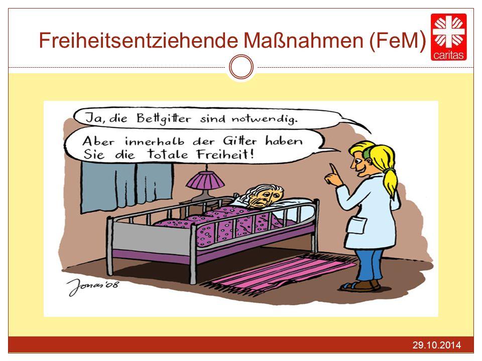 Freiheitsentziehende Maßnahmen (FeM)