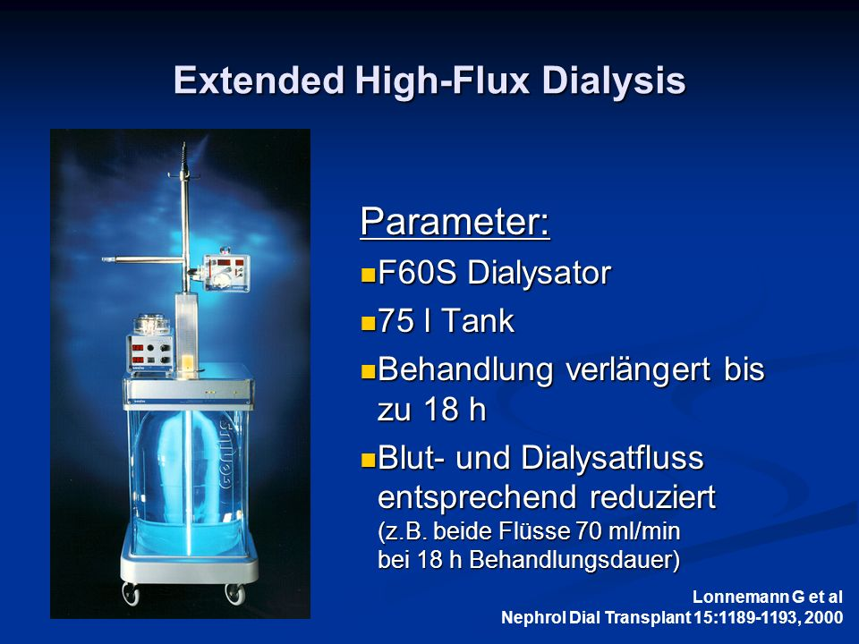 Extended High-Flux Dialysis