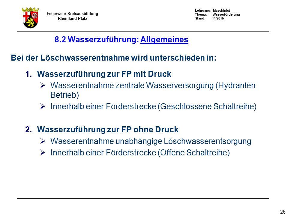 8.2 Wasserzuführung: Allgemeines