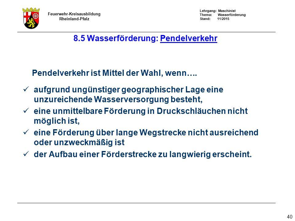 8.5 Wasserförderung: Pendelverkehr