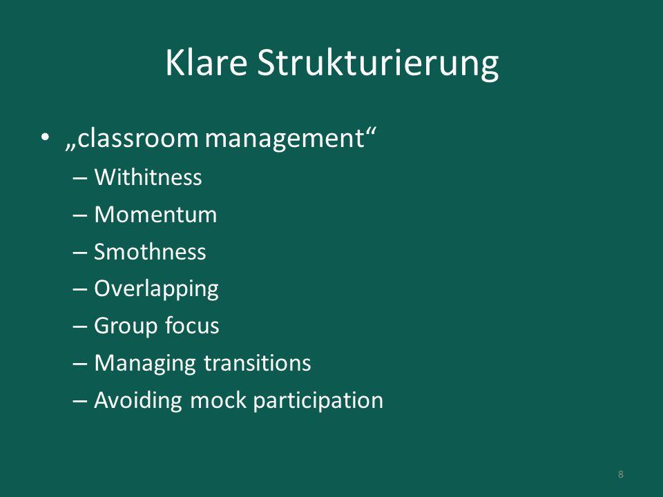 "Klare Strukturierung ""classroom management Withitness Momentum"