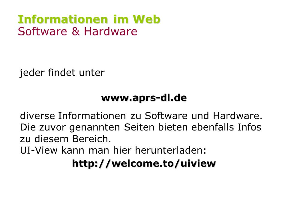 Informationen im Web Software & Hardware jeder findet unter