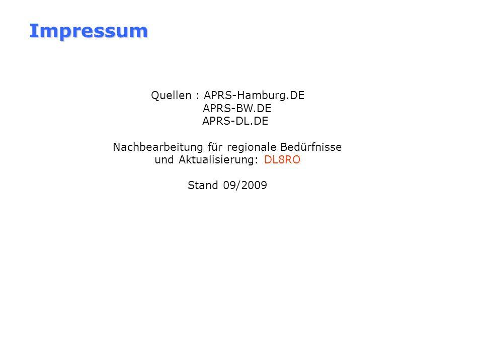 Impressum Quellen : APRS-Hamburg.DE APRS-BW.DE APRS-DL.DE