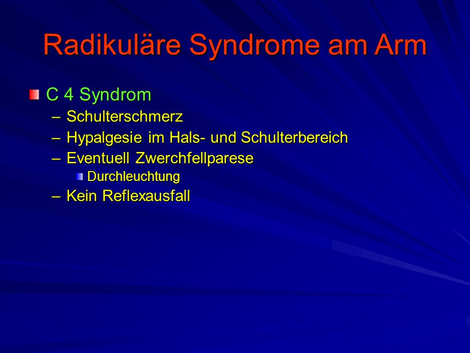 Radikuläre Syndrome am Arm