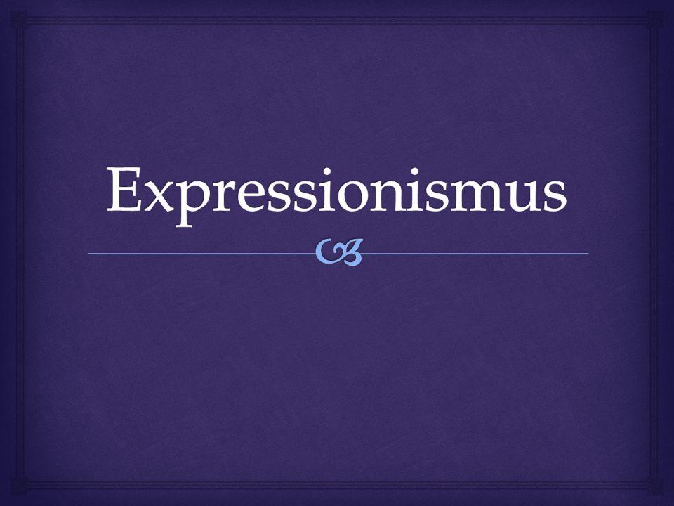Expressionismus