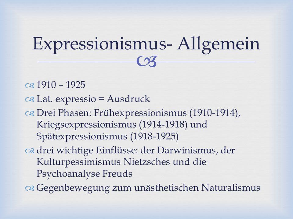 Expressionismus- Allgemein