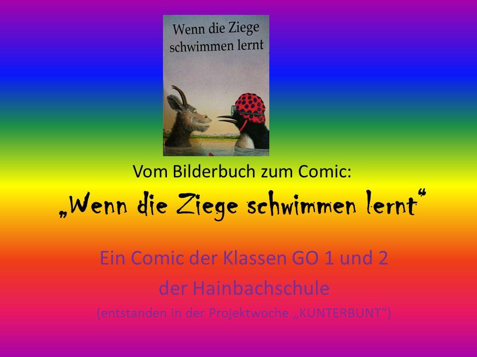 """Vom Bilderbuch zum Comic: """"Wenn die Ziege schwimmen lernt"""