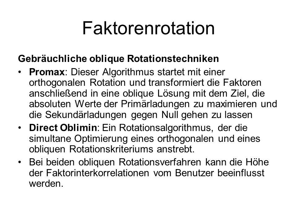 Faktorenrotation Gebräuchliche oblique Rotationstechniken