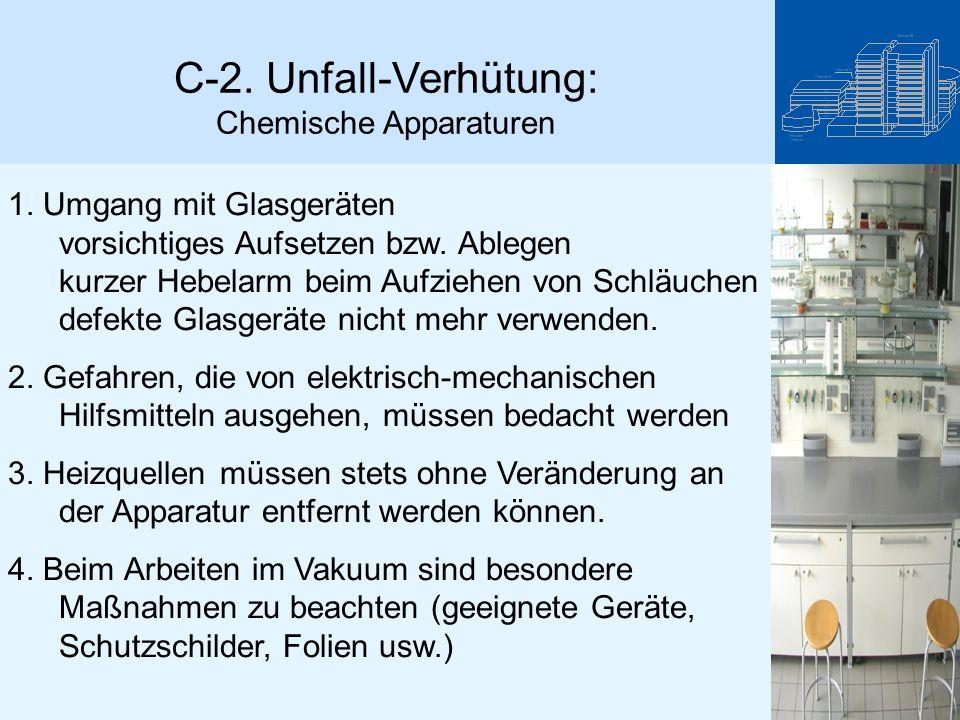 C-2. Unfall-Verhütung: Chemische Apparaturen