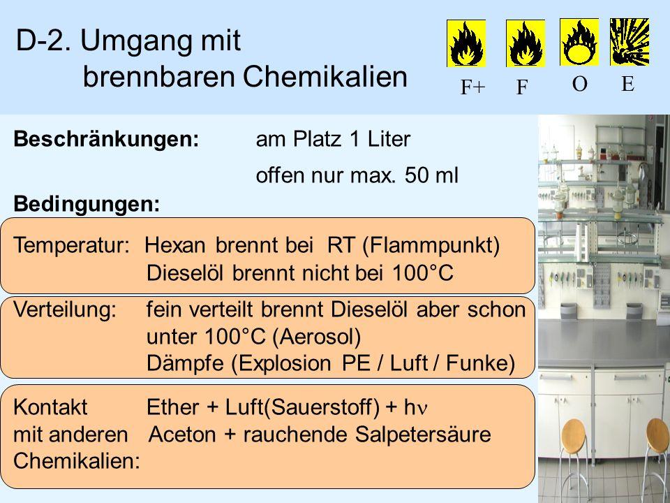 D-2. Umgang mit brennbaren Chemikalien