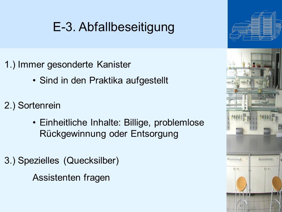 E-3. Abfallbeseitigung 1.) Immer gesonderte Kanister