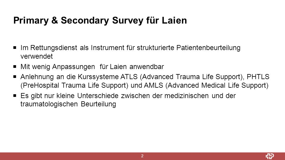Primary & Secondary Survey für Laien