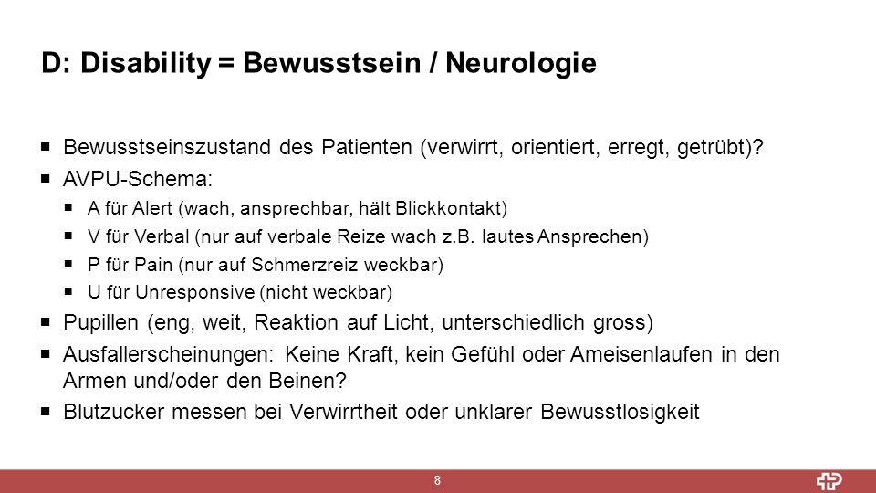D: Disability = Bewusstsein / Neurologie