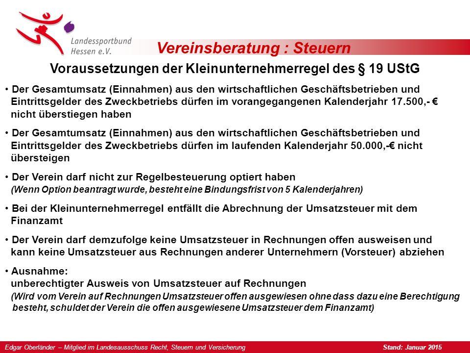 Voraussetzungen der Kleinunternehmerregel des § 19 UStG