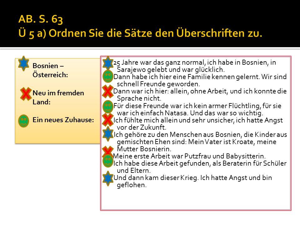 AB. S. 63 Ü 5 a) Ordnen Sie die Sätze den Überschriften zu.