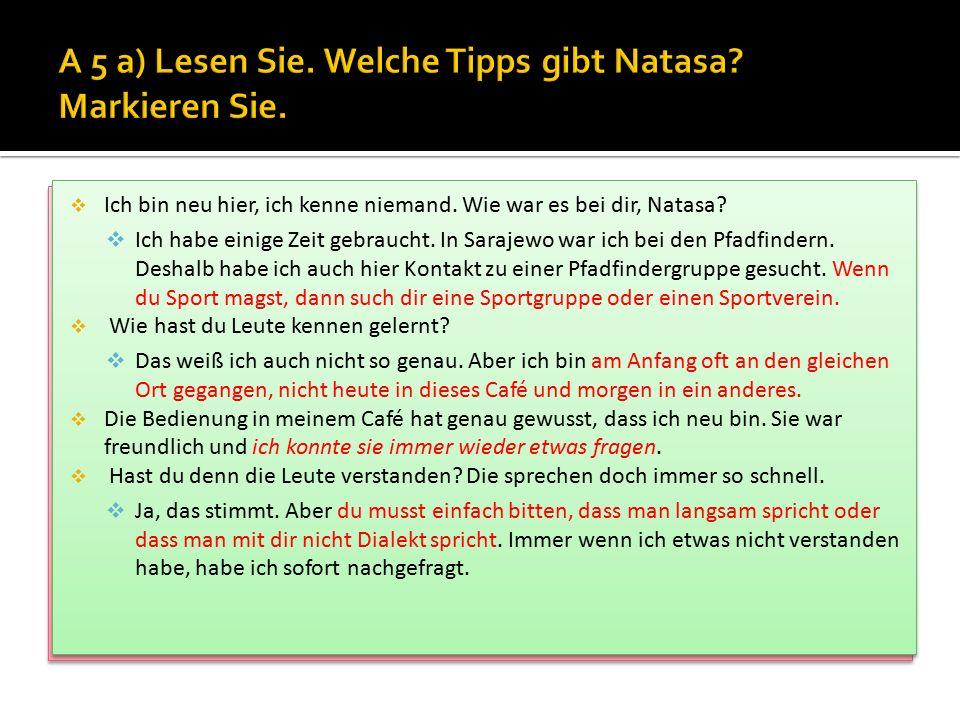 A 5 a) Lesen Sie. Welche Tipps gibt Natasa Markieren Sie.