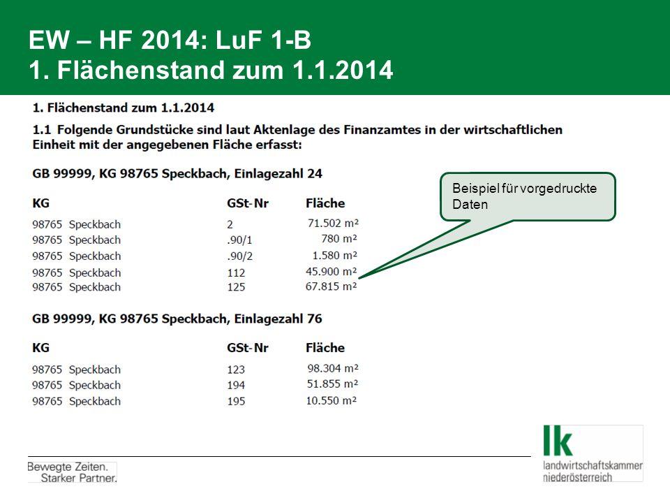 EW – HF 2014: LuF 1-B 1. Flächenstand zum 1.1.2014