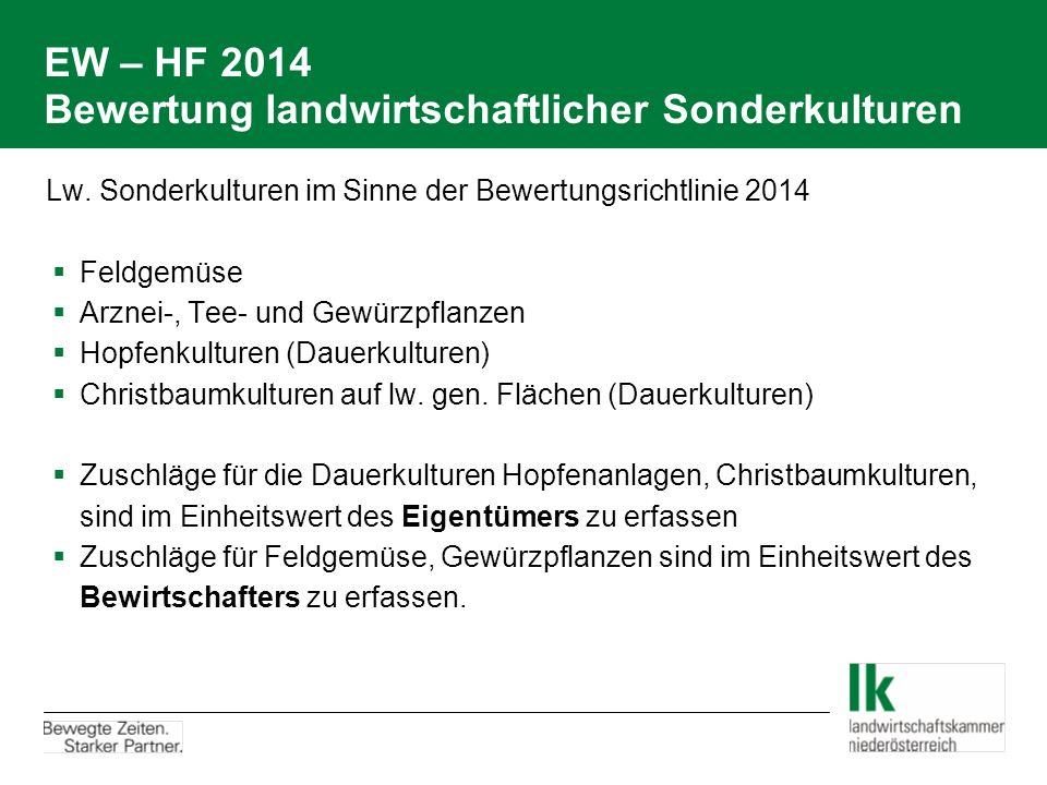 EW – HF 2014 Bewertung landwirtschaftlicher Sonderkulturen