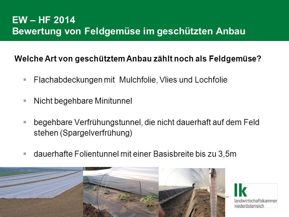 EW – HF 2014 Bewertung von Feldgemüse im geschützten Anbau