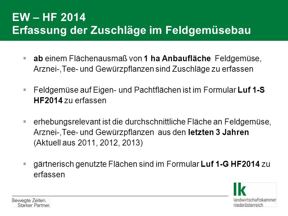 EW – HF 2014 Erfassung der Zuschläge im Feldgemüsebau