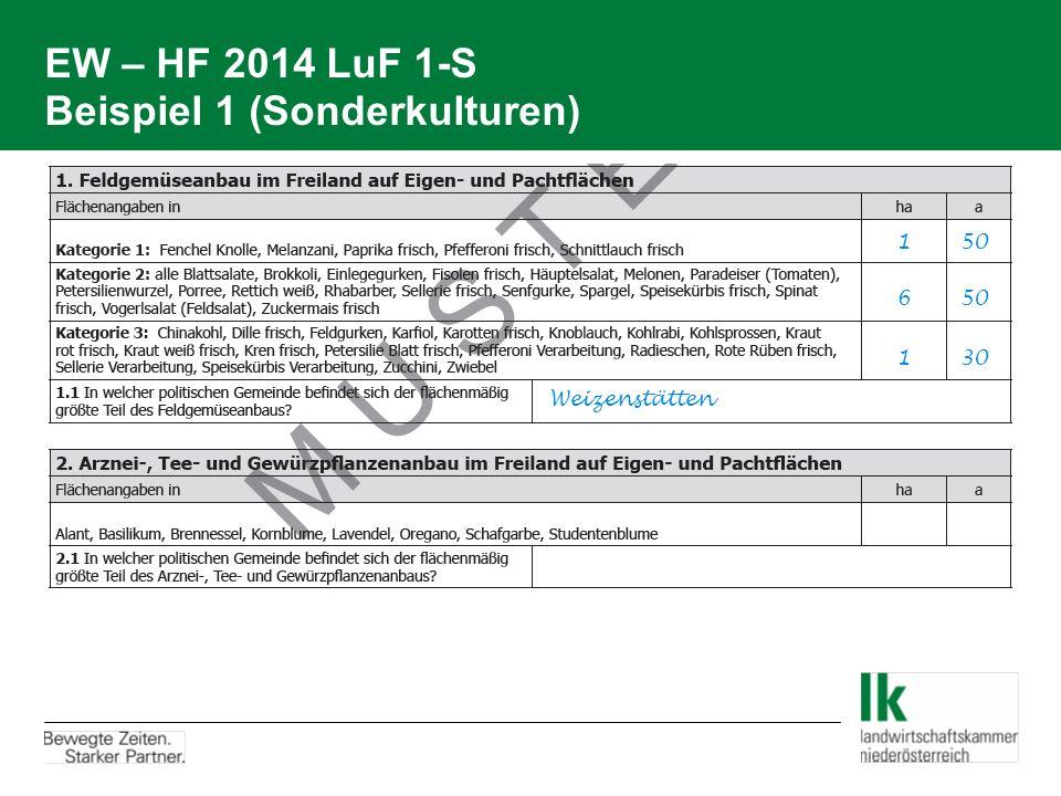 EW – HF 2014 LuF 1-S Beispiel 1 (Sonderkulturen)