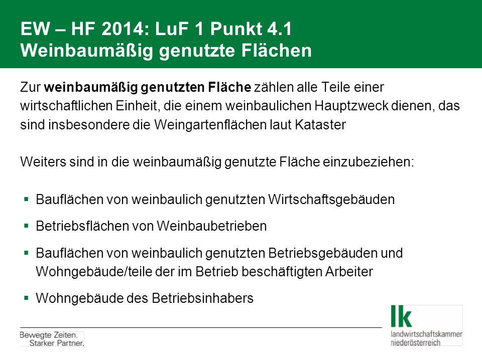 EW – HF 2014: LuF 1 Punkt 4.1 Weinbaumäßig genutzte Flächen