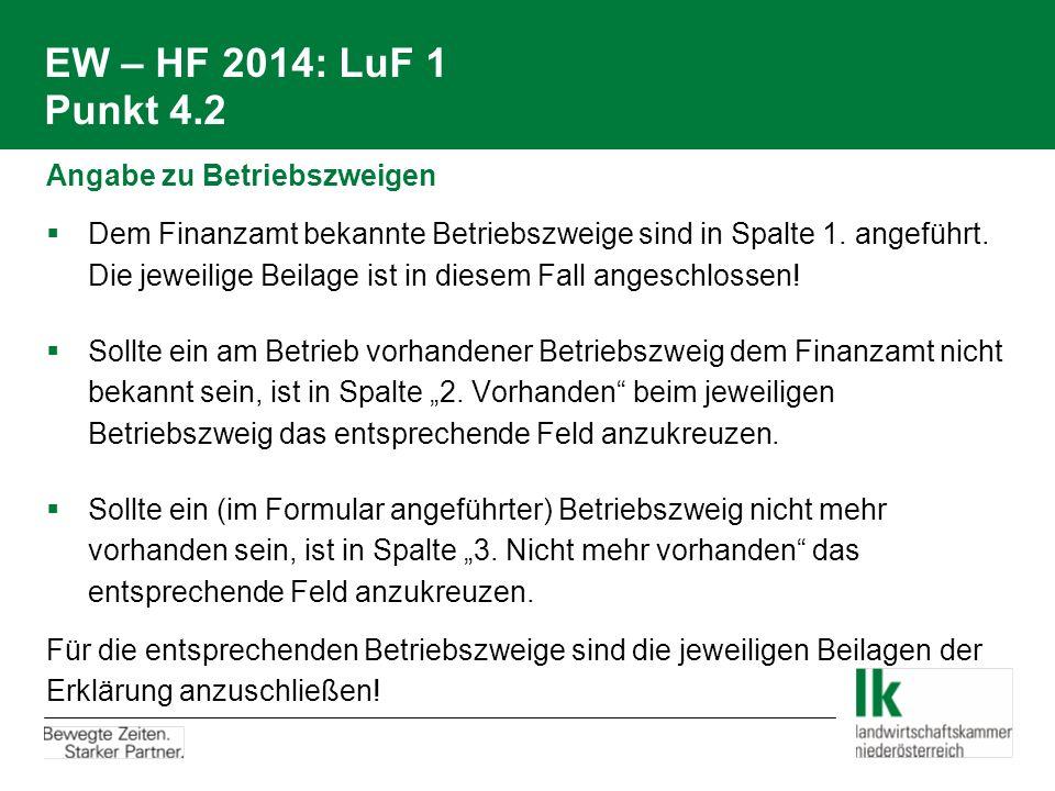 EW – HF 2014: LuF 1 Punkt 4.2 Angabe zu Betriebszweigen