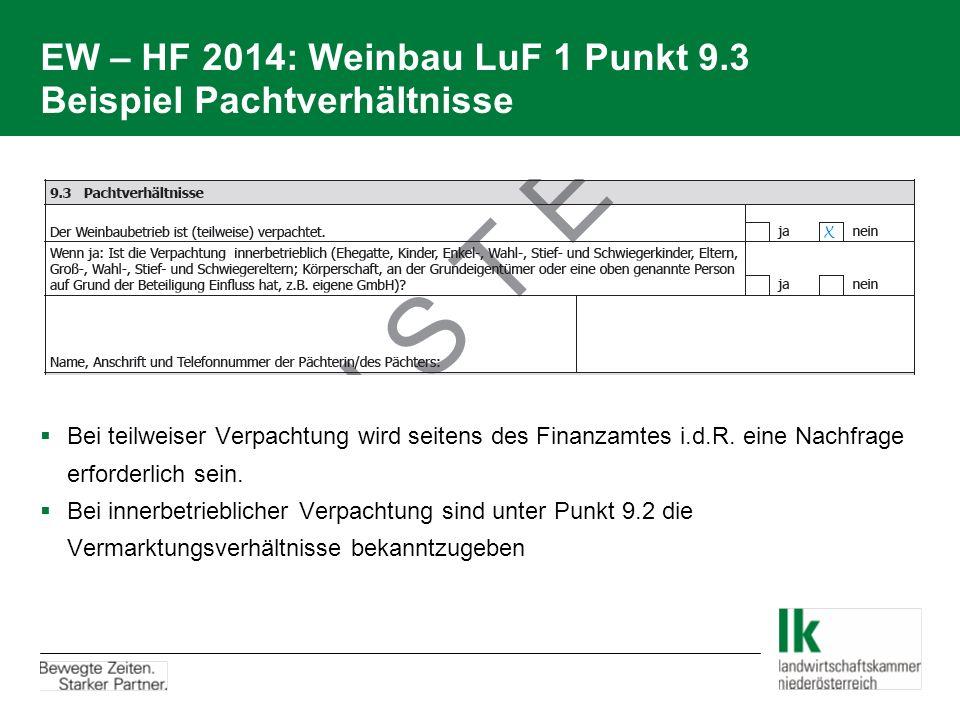 EW – HF 2014: Weinbau LuF 1 Punkt 9.3 Beispiel Pachtverhältnisse
