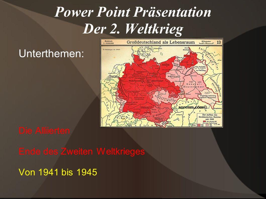 Power Point Präsentation Der 2. Weltkrieg