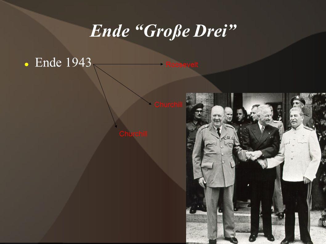 Ende Große Drei Ende 1943 Roosevelt Churchill Churchill
