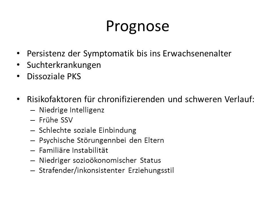 Prognose Persistenz der Symptomatik bis ins Erwachsenenalter