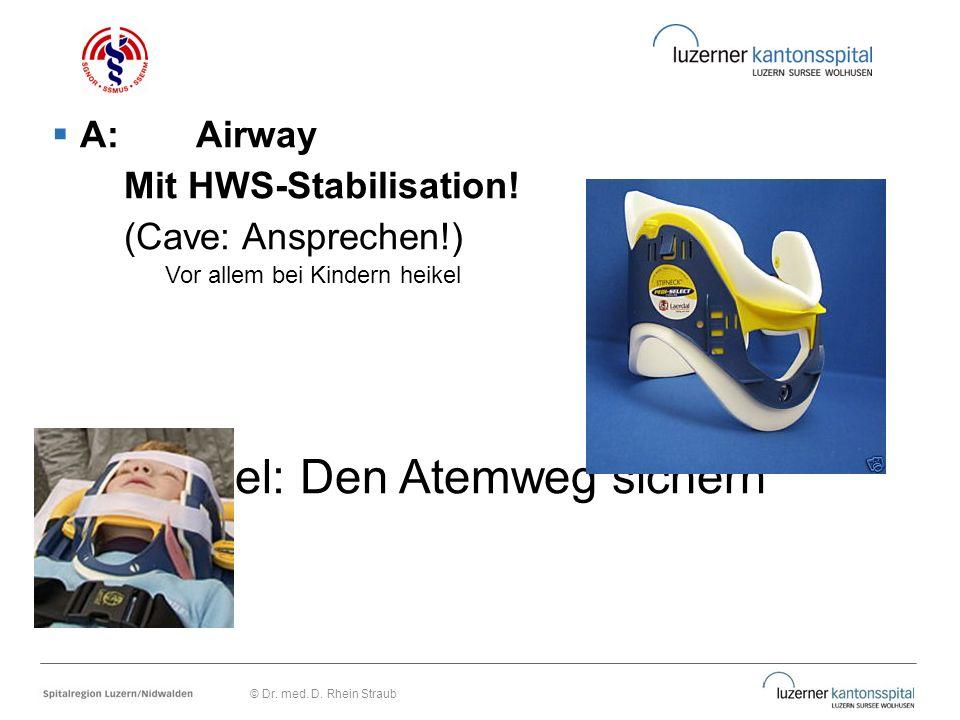 Mit HWS-Stabilisation! (Cave: Ansprechen!)