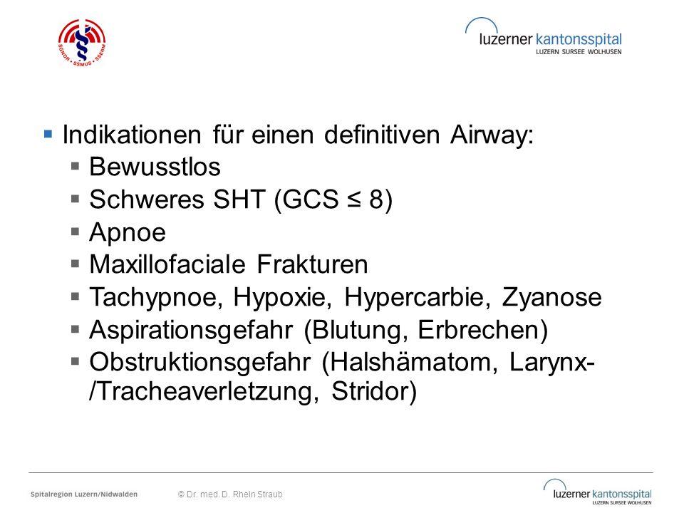Indikationen für einen definitiven Airway: Bewusstlos