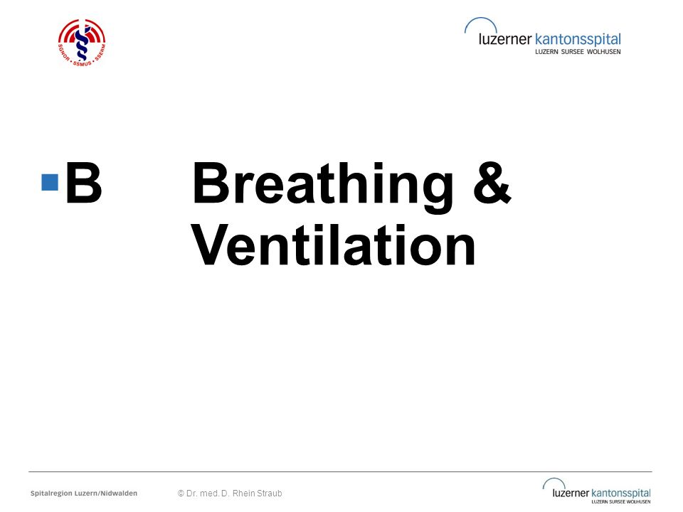 B Breathing & Ventilation