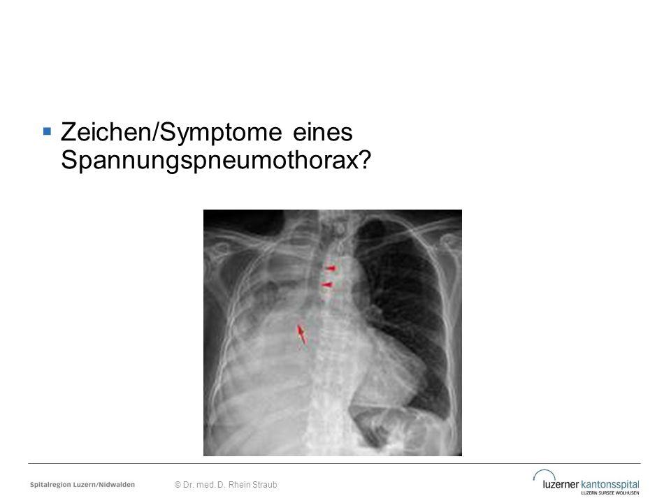 Zeichen/Symptome eines Spannungspneumothorax